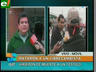 """Asesinan a """"librecambista"""" y hieren de muerte a un testigo del crimen"""