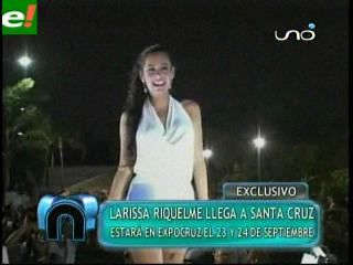 Larissa Riquelme estará en la Expocruz