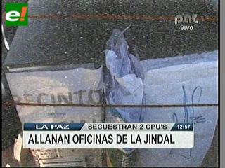 Fiscalía interviene oficinas de Jindal en La Paz
