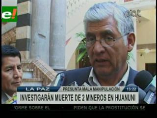 Virreira cuestiona seguridad en las minas, pide investigar causas de la muerte de dos mineros Huanuni