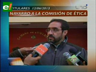 Titulares: Diputado Navarro cree que intentan lincharlo políticamente