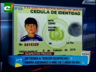 Detienen al tercer sospechoso de matar a niño boliviano