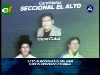 MSM denuncia atentado criminal en El Alto en acto eleccionario