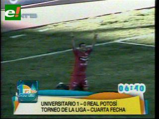Universitario derrota a Real Potosí a duras penas