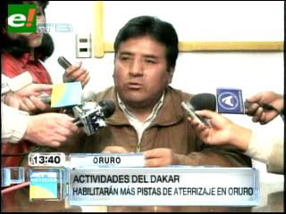 Habilitarán pista auxiliar en Oruro por el Dakar 2014