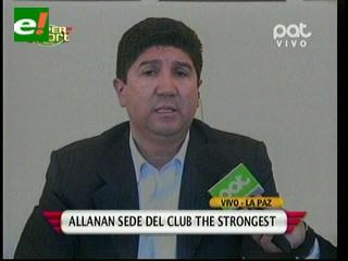 """Allanan la sede de The Strongest. Burgos, """"no existe obligación del club con la Cooperativa San Luis"""""""