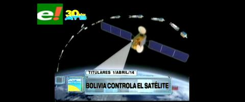 Titulares: Bolivia asume el control total del satélite Túpac Katari