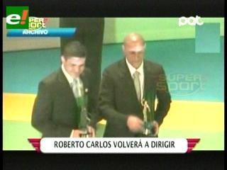 Roberto Carlos podría entrenar en España el próximo año