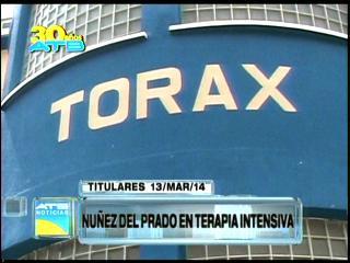 Titulares: Núñez del Prado en terapia intensiva