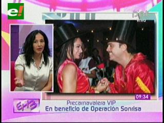 Precarnavalera VIP: En beneficio de Operación Sonrisa