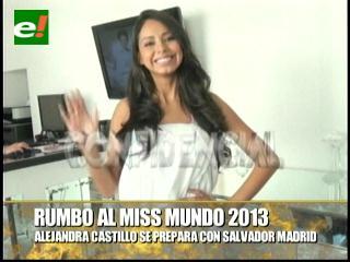 Alejandra Castillo se prepara para el Miss Mundo 2013