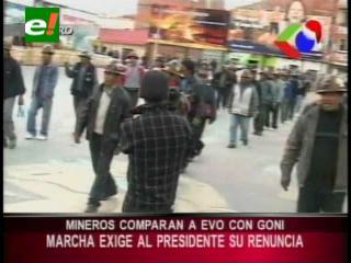 Mineros comparan a Evo con Goni, exigen al Presidente anular el gasolinazo