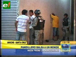 Nada frena la inseguridad en Santa Cruz: Pandillero baleó a un menor