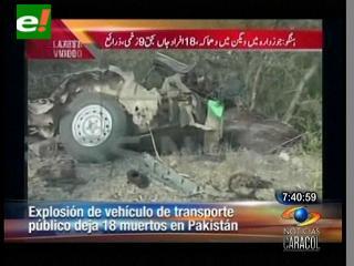Explosión en un autobús deja 18 muertos Pakistán