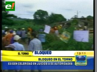 Bloqueo en la localidad de El Torno por lentitud de juicios a ex autoridades