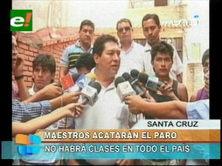 Santa Cruz: Maestros acatarán paro anunciado por la COB, COD no lo hará