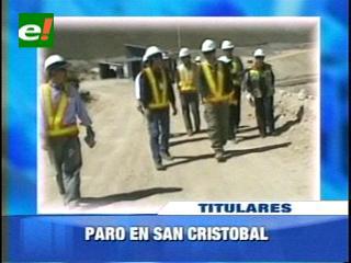 Paro en la Mina San Cristobal, empleados exigen mayores condiciones médicas