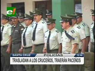 Cambios en la Policía Nacional: Se llevan oficiales de Santa Cruz y traen de La Paz