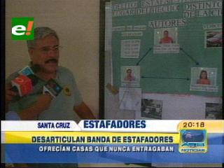FELCC desarticuló una banda de estafadores en Santa Cruz