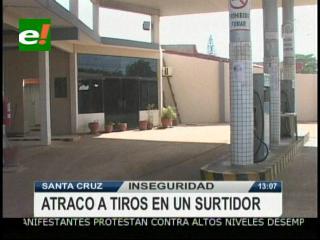 Delincuentes atracan a tiros un surtidor en Santa Cruz