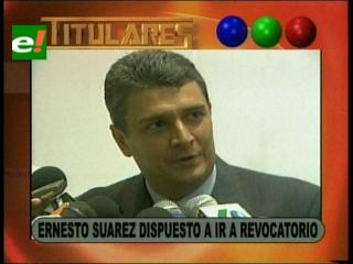 Ernesto Suárez dispuesto a ir a un referéndum revocatorio