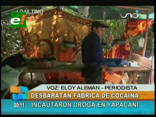 UMOPAR desbarata fábrica de cocaína en la carretera a Yapacaní