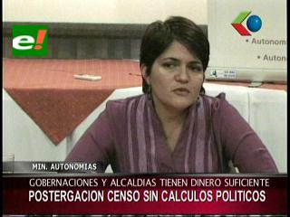 Ministra de Autonomías niega cálculo político en la postergación del censo
