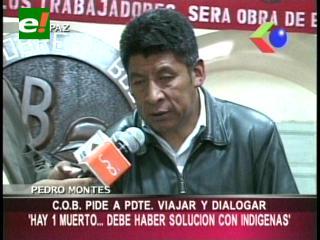 COB le pide a Evo que viaje y dialogue con los indígenas