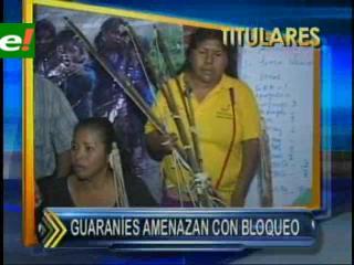 Indígenas guaraníes amenazan con bloqueo si Evo no baja a dialogar con los marchistas
