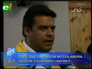 La Paz: Luis Revilla cree que la policía no colabora con la Alcaldía para tomar acciones contra la inseguridad