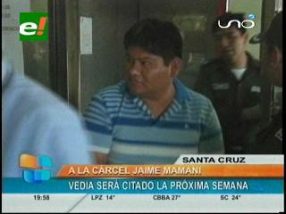 Envían a la cárcel de Palmasola al ex director de Dircabi de Montero