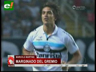 Marcelo Martins es marginado del Gremio