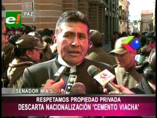 """Senador del MAS descarta nacionalización de la empresa cementera """"Viacha"""""""