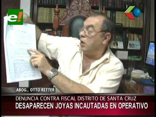 Denuncian a la Fiscal del Distrito de Santa Cruz por la desaparición de joyas incautadas