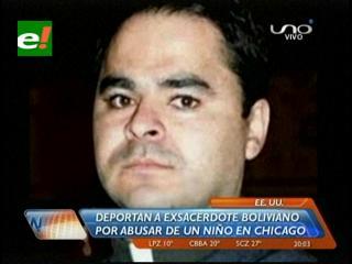 EEUU deporta a ex sacerdote acusado de pederastia en Bolivia