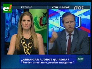 """Tuto Quiroga: """"Pueden arrestarme o arraigarme, lo que está en juego es la democracia con un tercer mandato"""""""