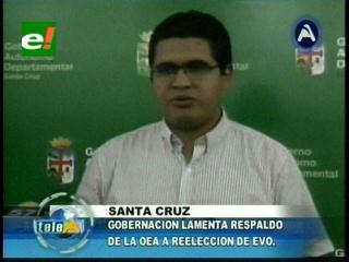 Gobernación cruceña lamenta el respaldo de la OEA a la reelección de Evo Morales