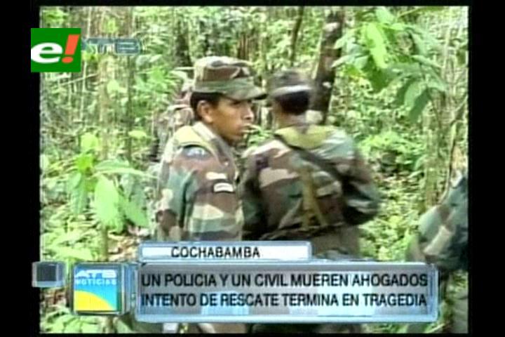 Un policía y un civil mueren ahogados en Cochabamba