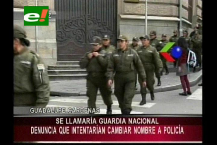 Denuncian que el Gobierno intentará cambiar el nombre de la Policía por Guardia Nacional