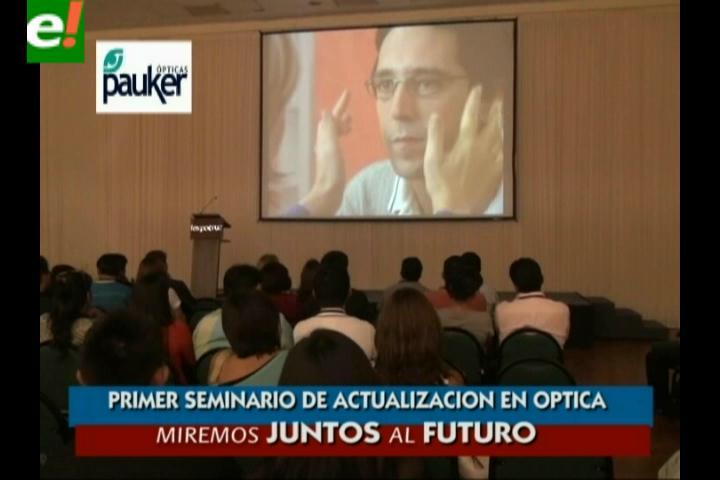 Óptica Pauker organizó exitosamente Primer Seminario en Santa Cruz