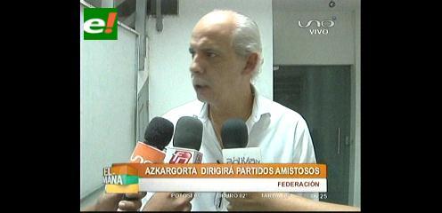 Amistosos: FBF oficializa que Azkargorta dirigirá a Bolivia ante Grecia y España