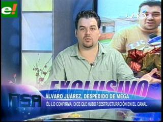 Álvaro Juárez despedido de Megavisión