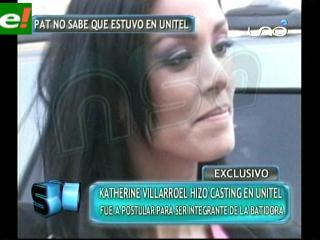 Catherine Villarroel de PAT, hace casting en Unitel