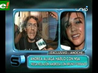 """Andrea Aliaga: """"Con Bruno Ferrante no hay nada"""""""