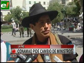 Conamaq y opositores piden cambio de ministros de Evo