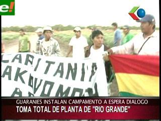 Guaraníes toman los predios del campo Río Grande de YPFB