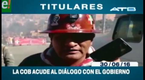 Titulares de TV: La COB aceptó dialogar con el Gobierno