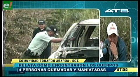 """Investigan asesinato y quema de 4 hombres en la vía a Camiri, sospechan """"narcoajuste"""""""