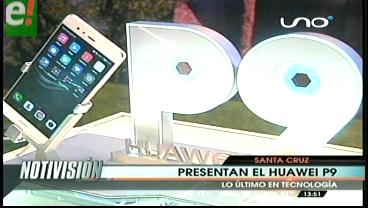 Huawei P9 llegó a Bolivia junto a Leica para reinventar la fotografía