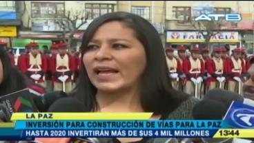 La ABC invertirá $us 4 mil millones en la construcción de vías para La Paz